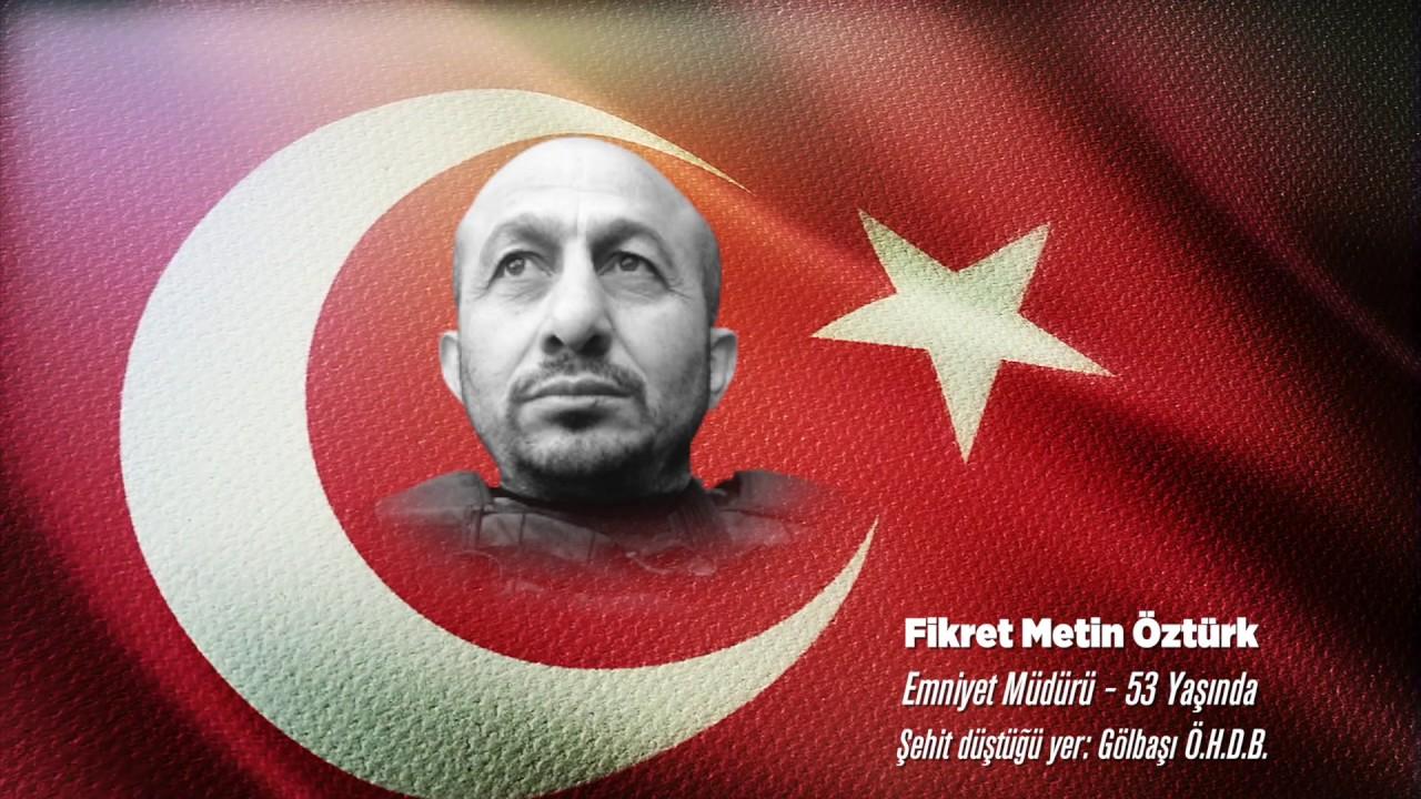 15 Temmuz Şehidi Fikret Metin Öztürk