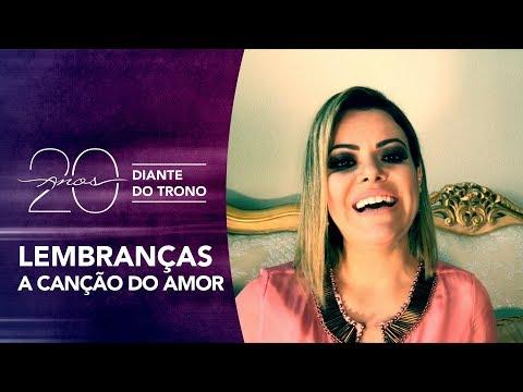 Diante do Trono 20 anos | DT 11 (2008) A Canção Do Amor