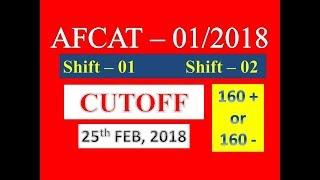 AFCAT 2018 CUTOFF !! 01/2018 !!  160 +