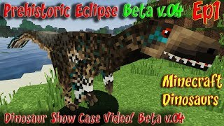 Prehistoric Eclipse Dinosaur Showcase Beta v.04 First Look at this new Dino Mod