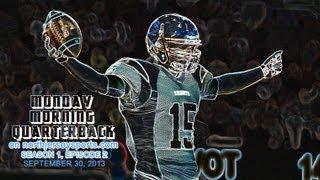 Monday Morning Quarterback (Season 1, Episode 2 -- 9/30/13)