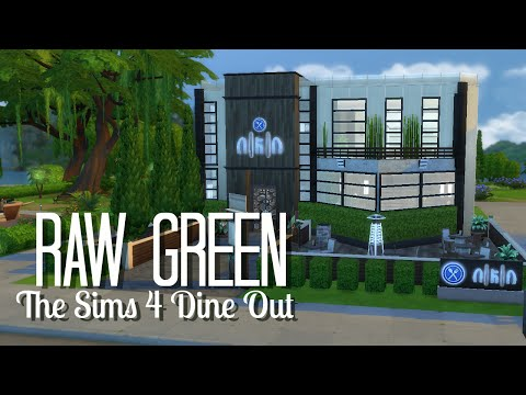 The Sims 4: Dine Out Speed Build | Raw Green |