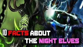 10 Interesting Facts About the Night Elves - World of Warcraft