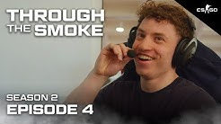 Are We NA or EU CS:GO? - Through The Smoke | S2 E4