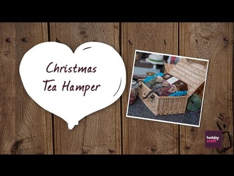 How to make: Christmas Tea Hamper