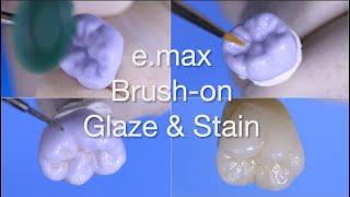 e.max Glaze & Stain
