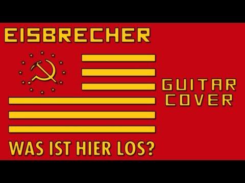 Eisbrecher-Was Ist Hier Los (Guitar Cover)