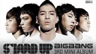 Stand Up (intro) - BigBang 080808 with Lyrics