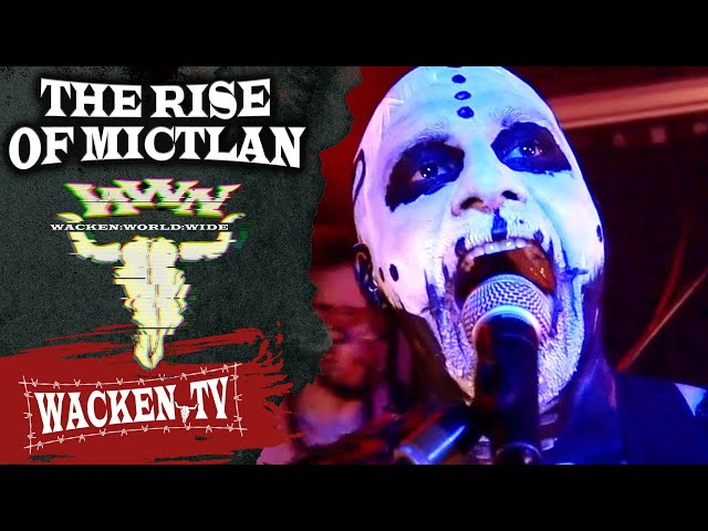 The Rise of Mictlan - Live at Wacken World Wide 2020