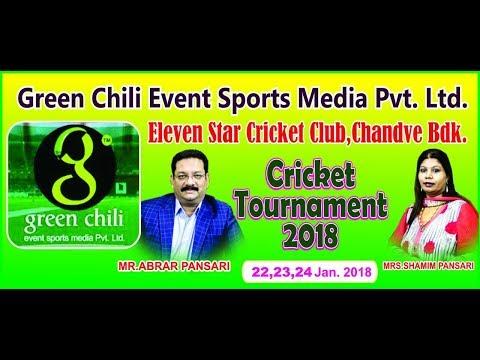GREEN CHILLI  XI STAR TOURNAMENT 2018 | CHANDVE