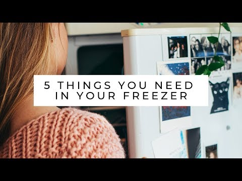 5 things you need in your freezer!