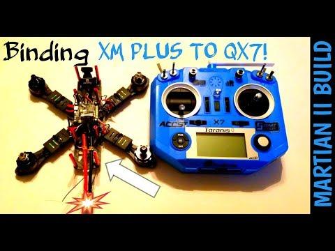 BINDING MARTIAN 2 BUILD FRSKY XM PLUS TARANIS QX7
