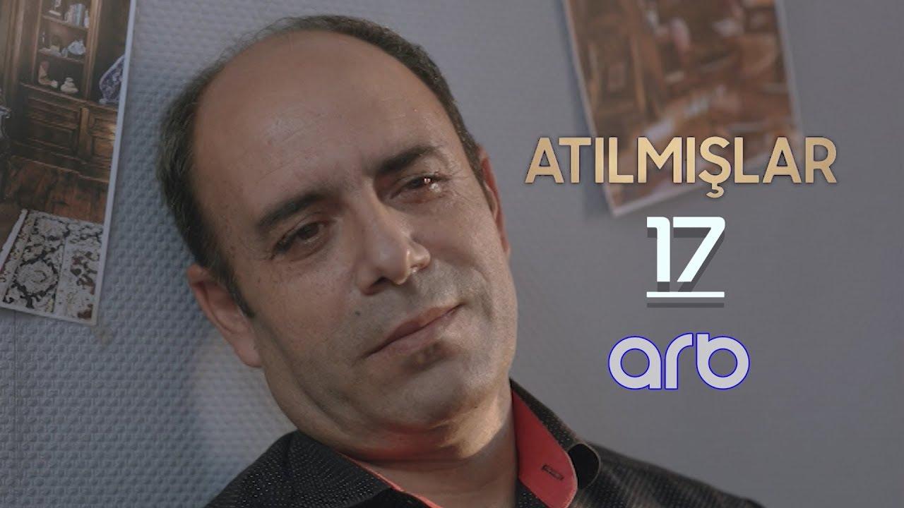 Atılmışlar (17-ci bölüm) - TAM HİSSƏ