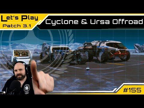 Star Citizen 3.1 🕹️ Cyclone & Ursa Offroad [Deutsch/German]