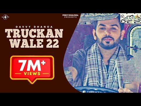 New Punjabi Songs 2016 || TRUCKAN WALE 22 || DAVVY DHANOA || Punjabi Songs 2016