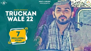 New Punjabi Songs 2016 || TRUCKAN WALE 22 || DAVVY DHANOA || Punjabi Songs 2016