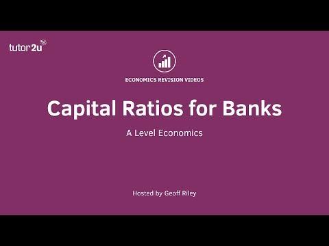 Financial Regulation - Capital Ratios For Commercial Banks