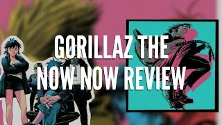 Gorillaz The Now Now Review/Critica