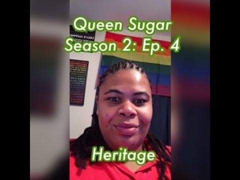 (REVIEW) Queen Sugar | Season 2: Ep. 13 | Heritage (RECAP)