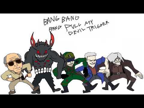 BANG BANG BANG PULL MY DEVIL TRIGGER - Devil May Cry 5