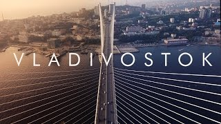 Best Of Vladivostok & Primorye Beauty Aerial Drone Flights/ Владивосток и Приморский край аэросъемка