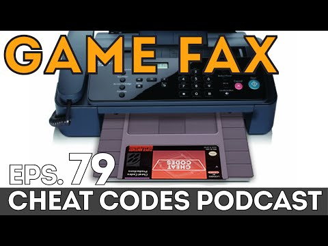 Cheat Codes Podcast Episode 79: Game Fax