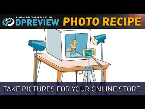 Beginners' Photo Recipe: Take Pictures for Your Online Store