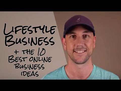 Lifestyle Business & The 10 Best Online Business Ideas By Miles Beckler