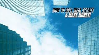 How to Sell Real Estate and own a piece of The American Dream!