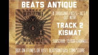Kismat - Track 2 - A Thousand Faces   Act 1   Beats Antique
