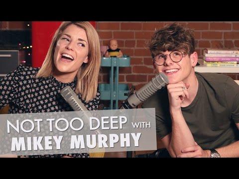 NOTTOODEEP w/ MIKEY MURPHY // Grace Helbig
