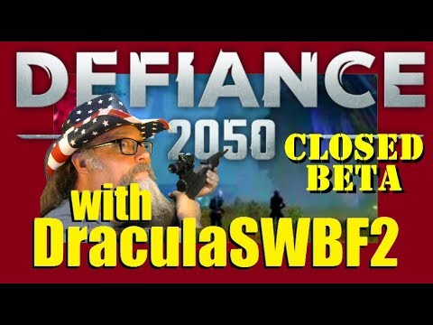 Defiance 2050 Closed Beta With DraculaSWBF2 - Part 10 (490 Days Streaming)