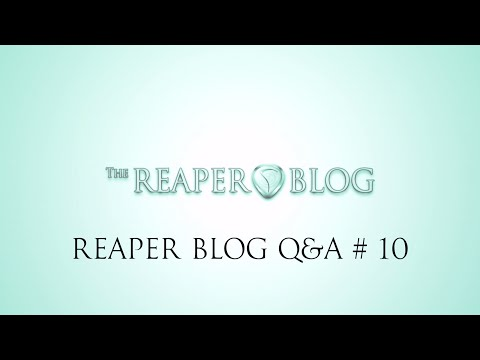 REAPER Blog Q & A # 10 | OMF; Peak files; spotting sfx; limiting