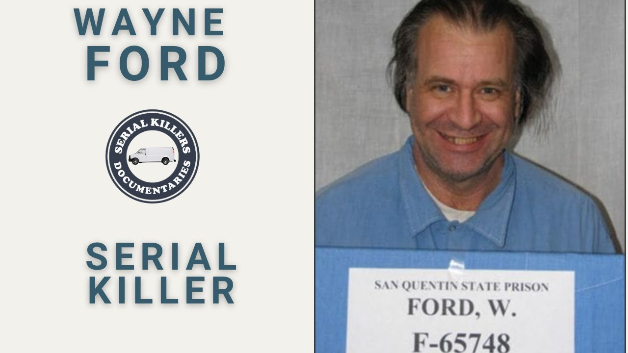 Serial Killer: Wayne Ford - Full Documentary