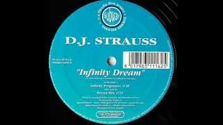 D.J. Strauss - Infinity Dream (Infinity Progressor)