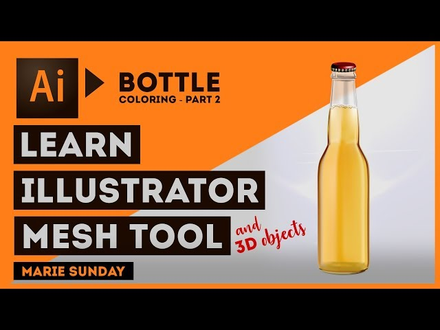 Realistic 3D Bottle Part 02 // Illustrator Mesh Tool 2018
