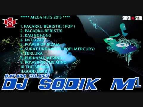 DJ SODIK M1™ PACARKU BERISTRI NONSTOP 2015 BATAM