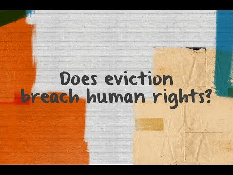 Does eviction breach human rights?