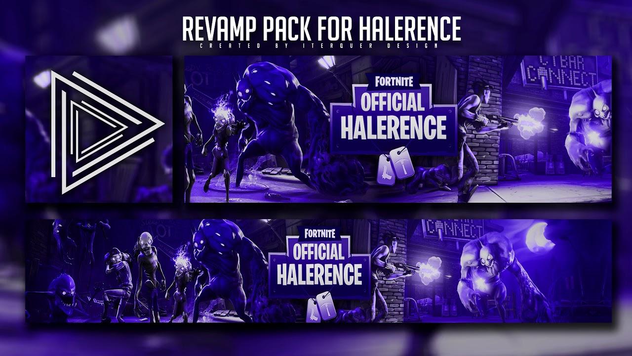 Fortnite Revamp Pack For Halerence Youtube Banner Twitter Header