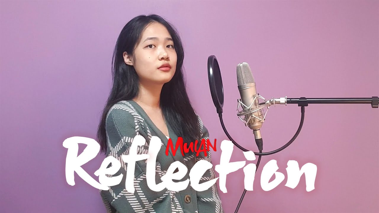 """🌹 Reflection (From """"mulan"""") 뮬란 OST COVER 🌹"""