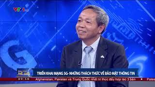 Chủ tịch CMC nói về mạng 5G | Toàn cảnh thế giới VTV1 | Ngày 16 /12/2018