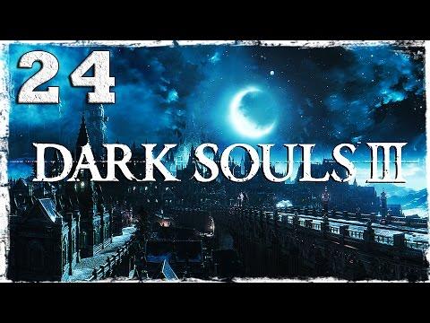 Смотреть прохождение игры Dark Souls 3. #24: Иритилл Холодной долины.