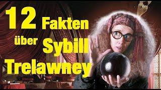 12 FAKTEN über Sybill TRELAWNEY