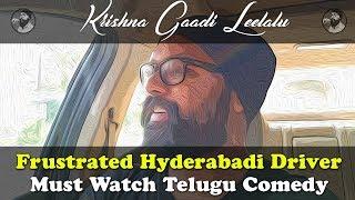 Frustrated Hyderabadi Driver | Must Watch Telugu Comedy by MAMA