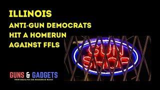 Illinois Anti-Gun Democrats Hit a Homerun Against FFLs