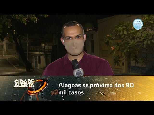 Coronavírus: Alagoas se próxima dos 90 mil casos