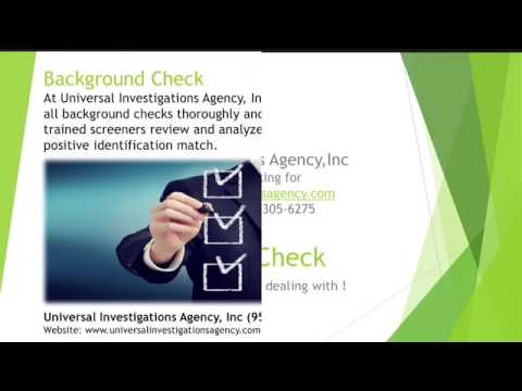 Background Check. Universal Investigations Agency, Inc