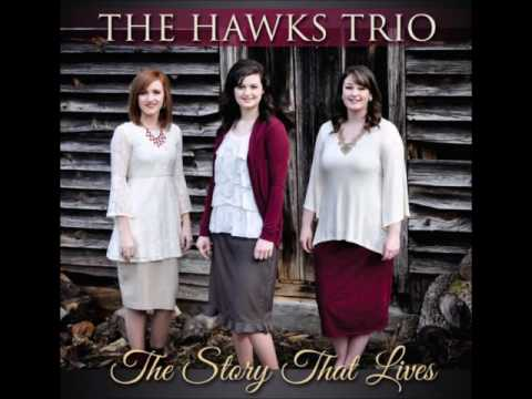 The Hawks Trio ♪♫ Jesus Saves