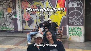 MEMANDANGMU - IKKE NURJANAH Cover || Kingweswey ft Babeh