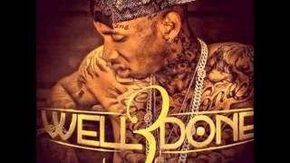 Tyga - Get Her Tho (Feat. D-Lo) Well Done 3
